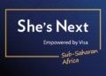 Visa expands She's Next initiative in Africa, empowering women entrepreneurs with digital capabilities