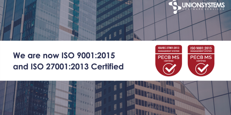 Union Systems achieves ISO 9001 and ISO 27001 certifications
